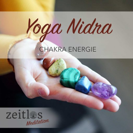 Yoga Nidra - Chakra Energie